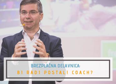 BrezplaČni nasveti kako postati coach trener vodja ljubljana