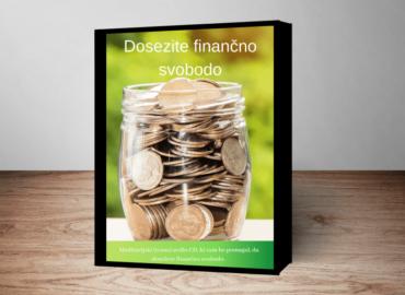 Dosezite finančno svobodo