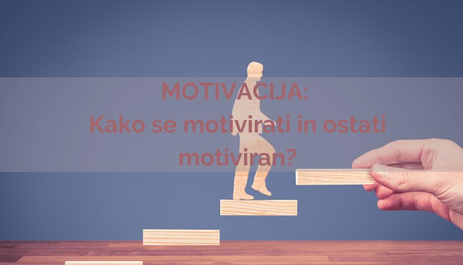 Kako se motivirati